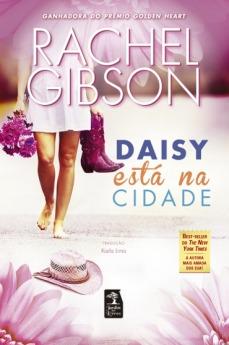 daisy, [NOVIDADE] Rachel Gibson: Daisy está na cidade