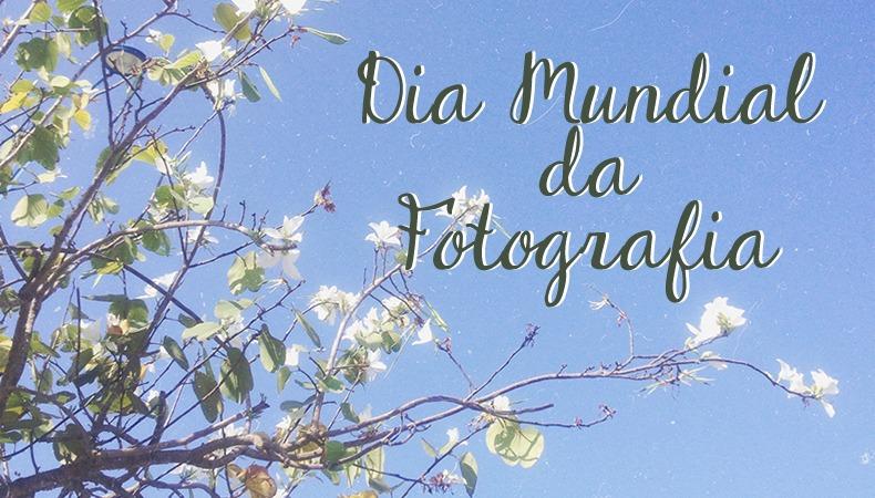postfotografia, BEDA #19: Comemorando dia mundial da fotografia