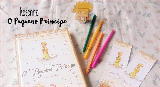 Resenha: O Pequeno Príncipe Geração Editorial