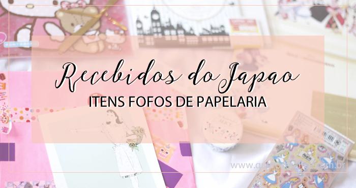 Recebidos do Japão: itens fofos de papelaria